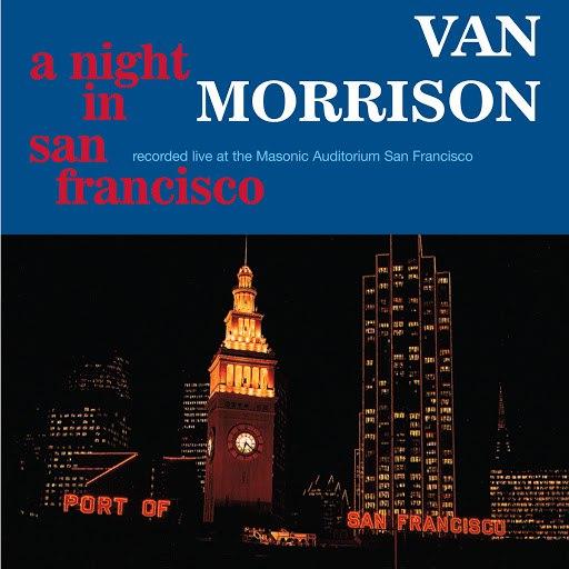 Van Morrison альбом A Night In San Francisco (Live)