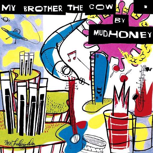Mudhoney альбом My Brother The Cow