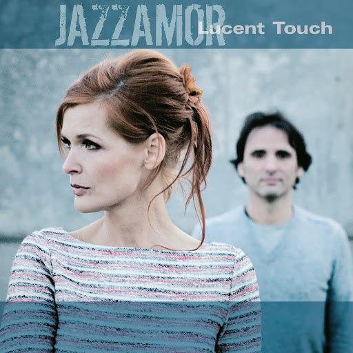 Jazzamor альбом Lucent Touch