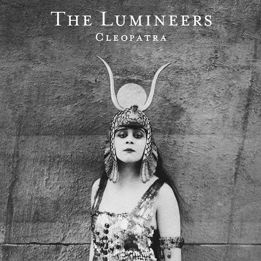 The Lumineers альбом Cleopatra (Deluxe)