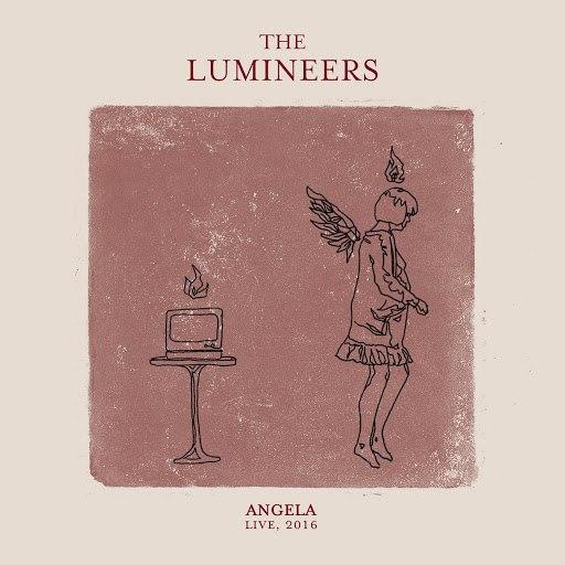 The Lumineers альбом Angela (Live, 2016)