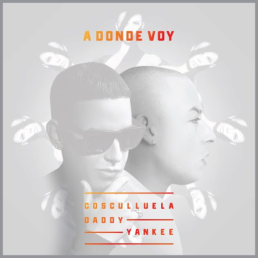 Cosculluela альбом A Donde Voy (feat. Daddy Yankee)
