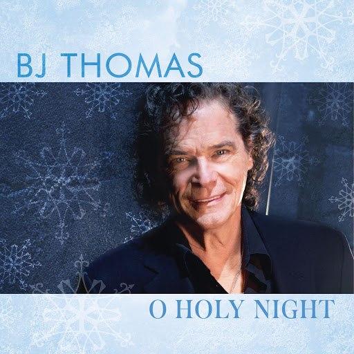 B.J. Thomas альбом O Holy Night