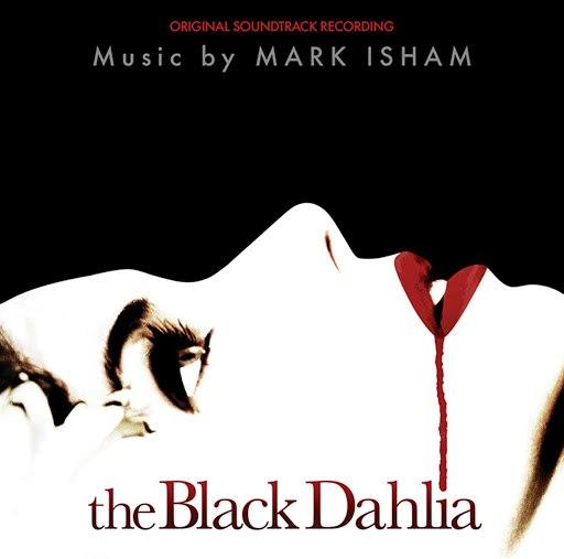 Mark Isham альбом The Black Dahlia