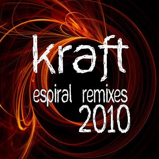 kraft альбом Espiral Remixes 2010