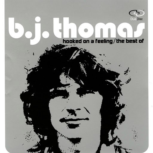B.J. Thomas альбом Hooked On A Feelin - The Best Of