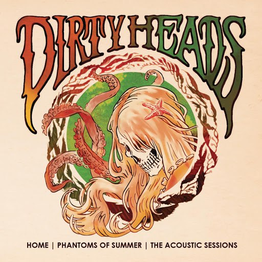 Dirty Heads альбом Home | Phantoms of Summer: The Acoustic Sessions