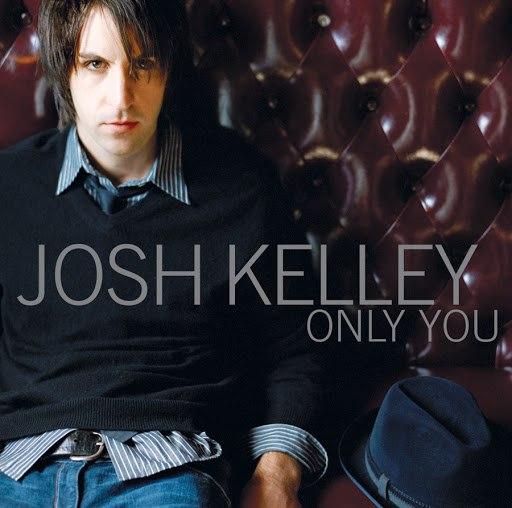 josh kelley альбом Only You