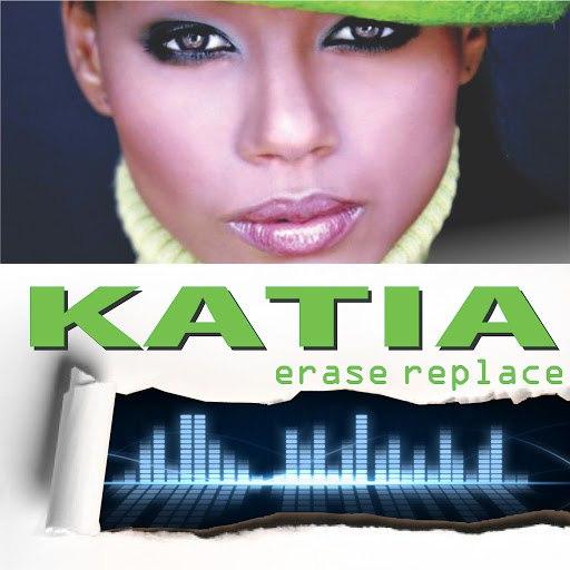 Katia альбом Erase Replace... The Chew Fu Remixes