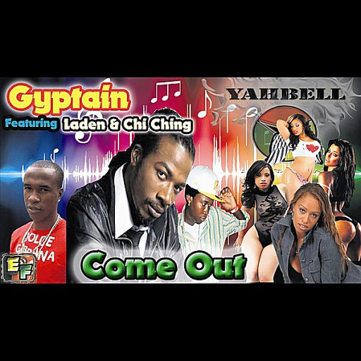 Gyptian альбом Come Out (feat. Laden & Chi Ching Ching)