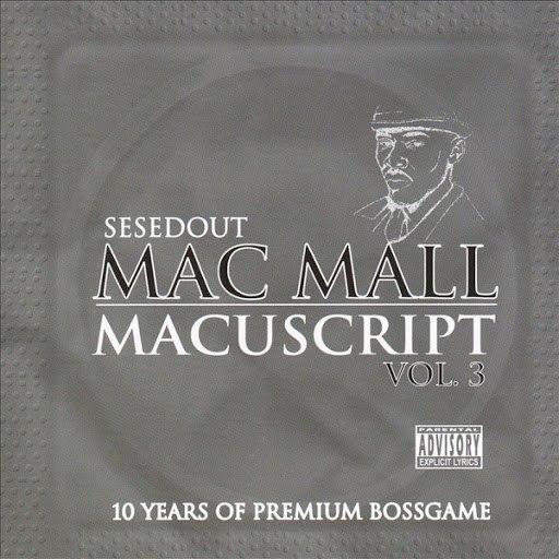 Mac Mall альбом Macuscript Vol. 3
