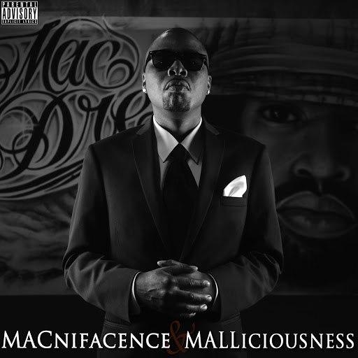 Mac Mall альбом Macnifacence & Malliciousness