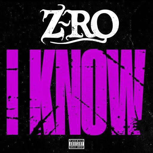 Z-Ro альбом I Know