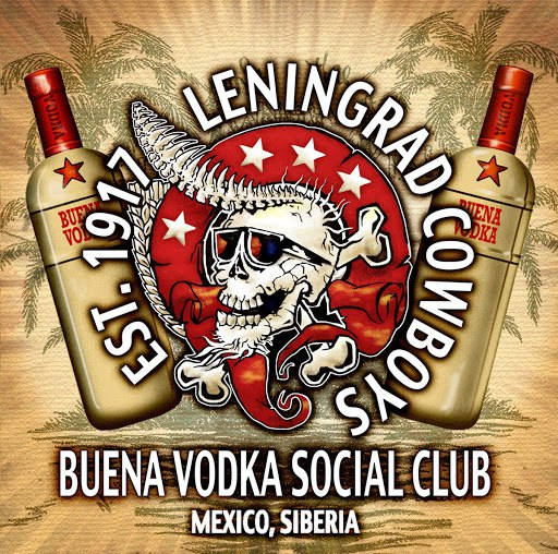 Leningrad Cowboys альбом Buena Vodka Social Club