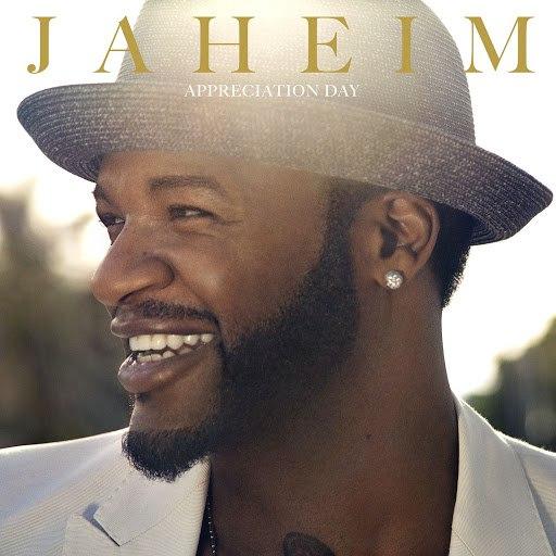 Jaheim альбом Appreciation Day