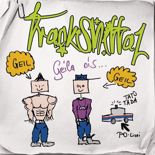 Trackshittaz альбом Geila ois...
