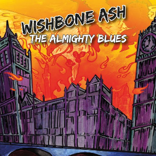 Wishbone Ash альбом Almighty Blues