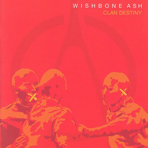 Wishbone Ash альбом Clan Destiny