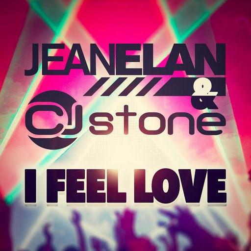 Jean Elan альбом I Feel Love