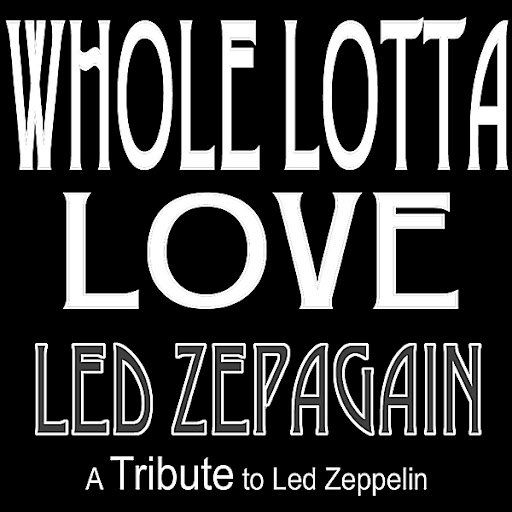 Led ZepAgain альбом Whole Lotta Love - a Tribute to Led Zeppelin