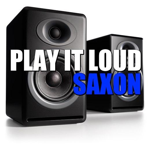 Saxon альбом Play It Loud