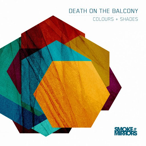 Death On The Balcony альбом Colours & Shades