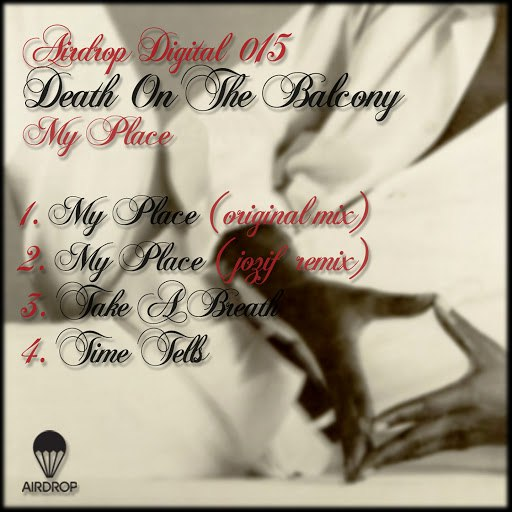 Death On The Balcony альбом My Place