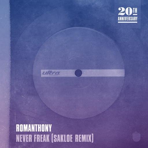 romanthony альбом Never Freak (Sakloe Remix)