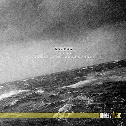 Taras Bazeev альбом Lone Sailor