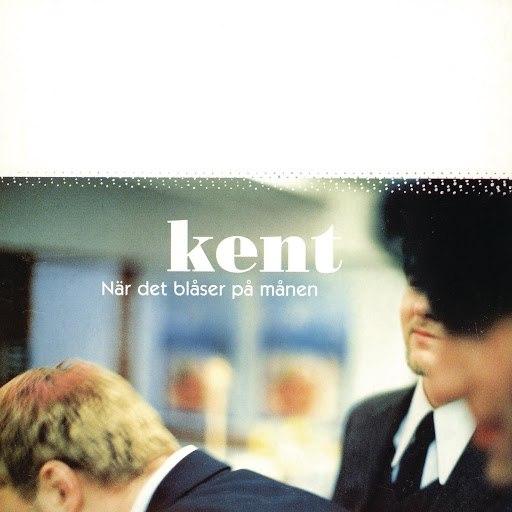 Kent альбом När Det Blåser På Månen