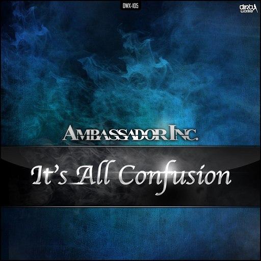 Ambassador Inc альбом It's All Confusion