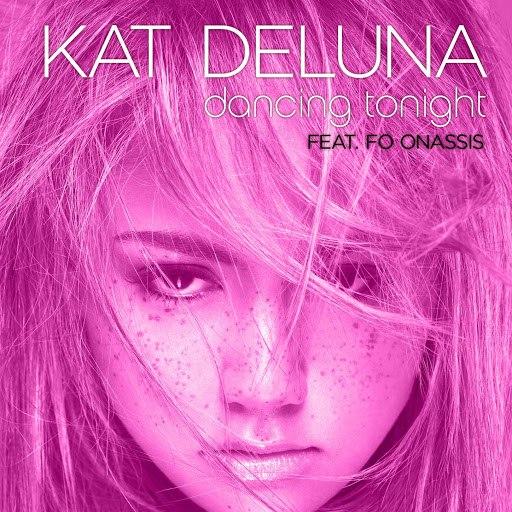 Kat DeLuna альбом Dancing Tonight (feat. Fo Onassis)