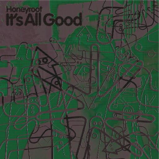 Honeyroot альбом It's All Good (Gareth Wyn Remix)