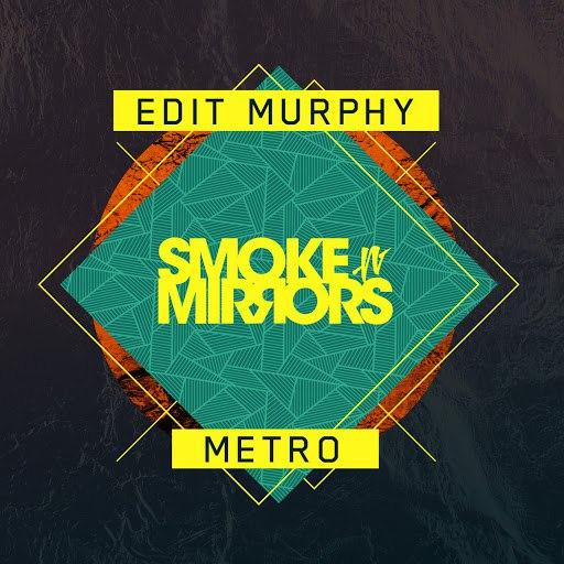 Edit Murphy альбом Metro