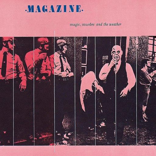 Magazine альбом Magic, Murder And The Weather
