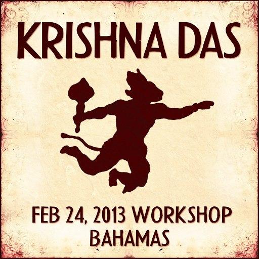 Krishna Das альбом Live Workshop in Nassau, BS - 02/24/2013