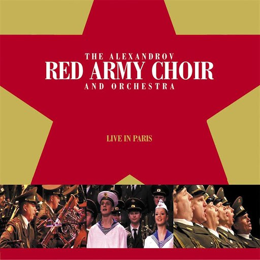 The Red Army Choir альбом The Red Army Choir: Live In Paris