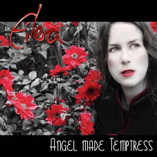 Eilera альбом Angel Made Temptress