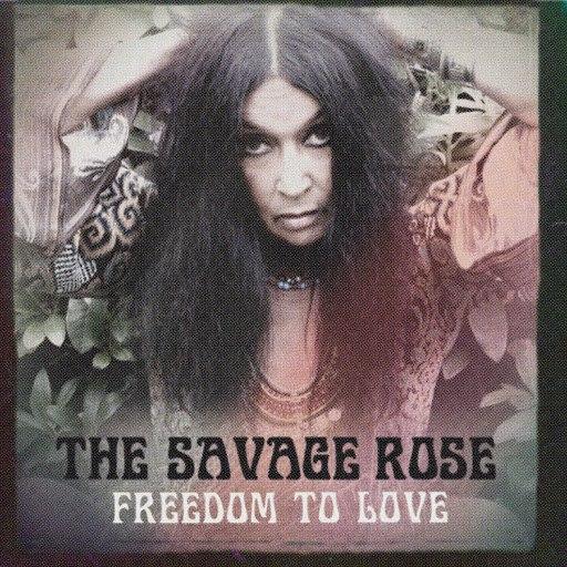 The Savage Rose альбом Freedom to Love