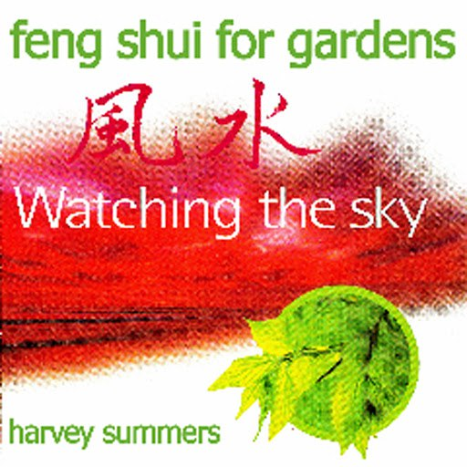 harvey summers альбом Feng Shui For Gardens - Watching The Sky
