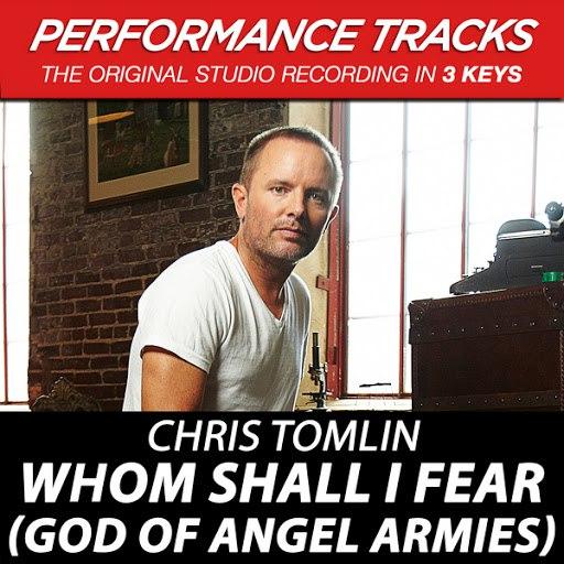 Chris Tomlin альбом Whom Shall I Fear (God Of Angel Armies) EP (Performance Tracks)