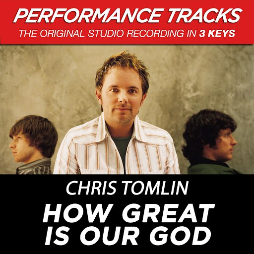 Chris Tomlin альбом How Great Is Our God (Performance Tracks) - EP