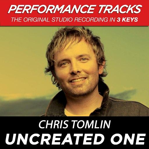 Chris Tomlin альбом Uncreated One (Performance Tracks) - EP