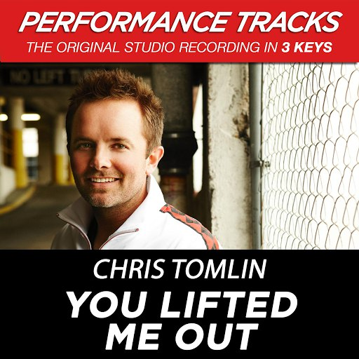 Chris Tomlin альбом You Lifted Me Out (Performance Tracks) - EP