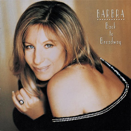 Barbra Streisand альбом Back To Broadway