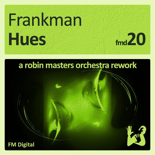 Frankman альбом Hues - A Robin Masters Orchestra Rework