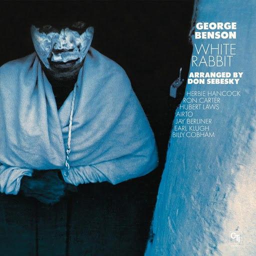 George Benson альбом White Rabbit (CTI Records 40th Anniversary Edition - Original recording remastered)