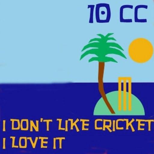 10CC альбом I Don't Like Cricket (I Love It)
