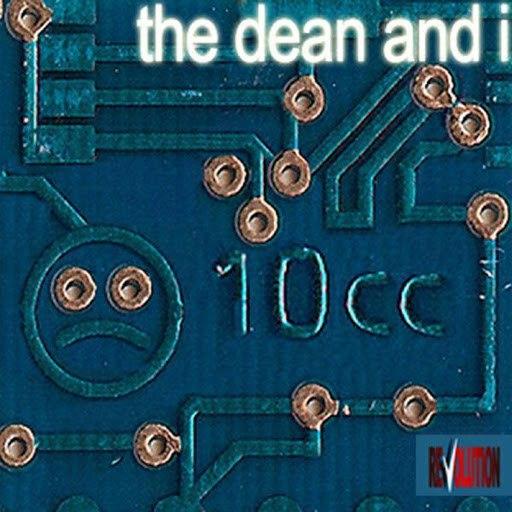 10CC альбом The Dean And I