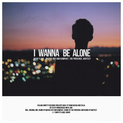 Flexy альбом I Wanna Be Alone
